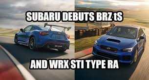 2018 subaru brz. fine brz meet the 2018 subaru brz ts and wrx sti type ra to subaru brz u