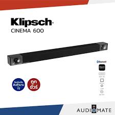 KLIPSCH CINEMA 600 SOUNDBAR + WIRELESS SUBWOOFER 600W 3.1 CHANNEL/  รับประกัน 1 ปีศูนย์ Sound Replublic / AUDIOMATE คุณภาพสูง