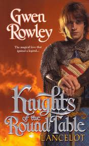 knights of the round table lancelot ebook by gwen rowley