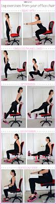 exercises do you work in a office then work out your legs while sitting at your