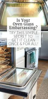 best way to clean oven glass how to clean oven glass how to clean oven door