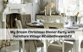 my dream dinner party with furniture village comedinewithfv