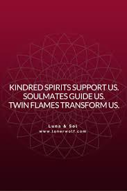 Soulmate Quotes The Difference Between Kindred Spirits Soulmates