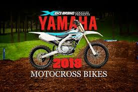 yamaha motocross bikes 2018 dirt bike magazine