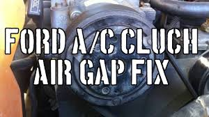 ford how to fix air conditioning clutch air gap ford how to fix air conditioning clutch air gap