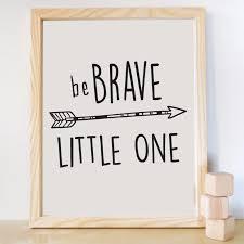 be brave little one print canvas wall art e kids room decor nursery decor frame not simple wall decor es on canvas