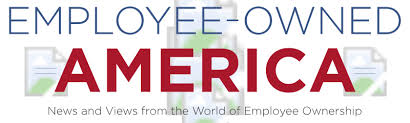 Employee News Employee Owned America News And Views From The World Of Employee