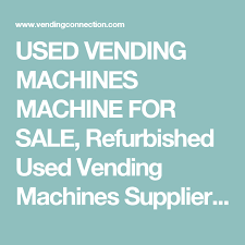 Vending Machine Parts For Sale Interesting USED VENDING MACHINES MACHINE FOR SALE Refurbished Used Vending