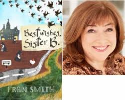 Meeting Fran Smith, author of Best Wishes Sister B -