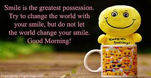 Smile Good Morning Quotes Best Of Good Morning Messages Best Good Morning Wishes 24 Greetings