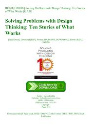 Solving Problems With Design Thinking Ten Stories Of What Works Read Ebook Solving Problems With Design Thinking Ten