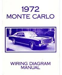 amazon com 1972 chevrolet monte carlo electrical wiring diagrams 1972 chevrolet monte carlo electrical wiring diagrams schematics mechanic book