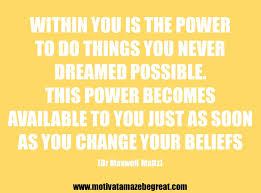 Belief Quotes New 48 Belief Quotes For SelfImprovement And Success Motivate Amaze