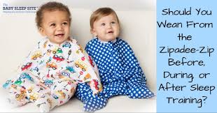 Should You Wean From The Zipadee Zip Before During Or