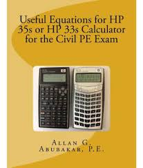 useful equations for hp 35s or hp 33s calculator for the civil pe exam useful equations for hp 35s or hp 33s calculator for the civil pe exam at