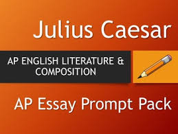 julius caesar ap english literature essay pack by the lit guy tpt julius caesar ap english literature essay pack