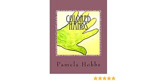 884 likes · 51 talking about this. Colored Hands Kindle Edition By Hobbs Pamela Literature Fiction Kindle Ebooks Amazon Com