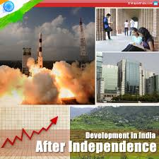 development in after independence my development in after independence