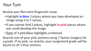 narrative writing short story strategies dialogue senses imagery your turn review your narrative diagnostic essay highlight in blue 3 places where you have developed