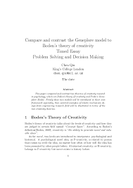 Creativity Essay Compare And Contrast The Geneplore Model To Bodens Theory Of