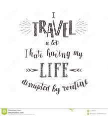 Journey Quotes New Vector Handlettering Quotes Of Travel Phrase For Tourism Banner