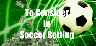 To Consider In Soccer Betting - Prosoccertipsters.info