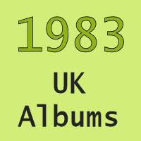 Uk Charts 1983 Uk No 1 Albums 1983 Totally Timelines