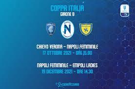 Napoli Femminile sorteggiato nel Girone B di Coppa Italia con Chievo ed  Empoli - Napoli Femminile