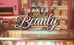 The Baker and the Beauty - Promo 1x08 et 1x09 - Vidéo Dailymotion