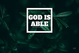God is able - Believers4ever.com
