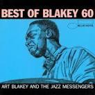 Blakey 60: Best of Art Blakey [International Only]