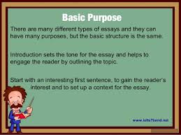 learn to write english essays ieltsband learn how to write good essays ielts7band net 2 basic purpose there are many different types