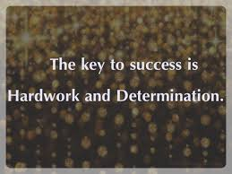 Quotes About Success And Hard Work Amazing Success Hardwork Determination