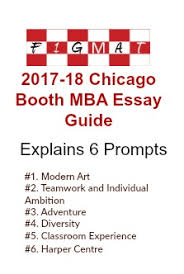 chicago booth mba essay tips  booth mba essay guide
