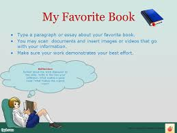 my reading e portfolio ppt video online  my favorite book type a paragraph or essay about your favorite book