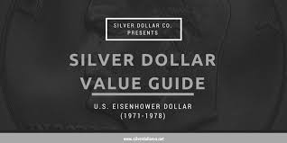 1971 Half Dollar Value Chart How Much Are Silver Dollars Worth Eisenhower Dollar Value