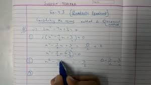 chapter 4 exercise 4 3 quadratic equations maths class 10 n c e r t in english or hindi