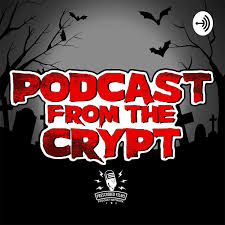 Podcast From The Crypt