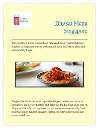 Tingkat menu singapore by tingkat delivery - issuu