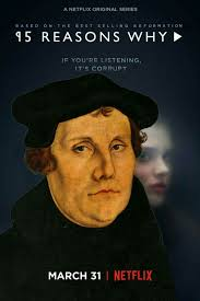 95 Reasons Why 95 Theses Martin Luther Reformed Humor