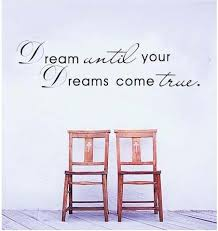 Dreams Quotes In English Best of Dream Until Your Dreams Come True Wall Stickers English Wall Quotes