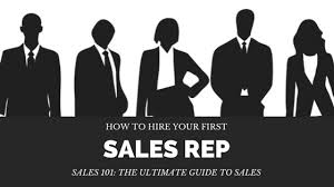 Hiring Sales Rep 5 Tips On Hiring Your First Sales Rep How To Do It Right