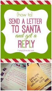 how to send a letter to santa and get a reply simplykierste