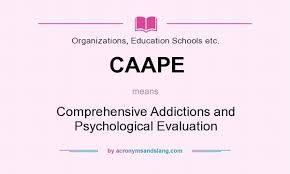 Caape - Comprehensive Addictions And Psychological Evaluation In ...