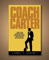 coach carter essay coach carter essay by cjohnstone anti essays