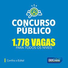 Vem aí concurso público com 1.778 vagas!... - Prefeitura de Uberlândia