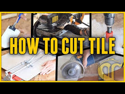 5 ways to cut tile and which methods to