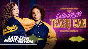 Late Night <b>Trash Can</b> with Amber Ruffin and Jenny Hagel Live at ...