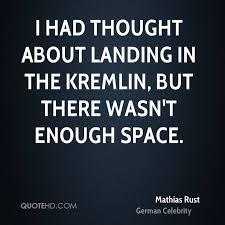Mathias Rust Quotes Quotehd