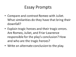 romeo juliet a tragedy by william shakespeare tragedy is  43 essay prompts compare and contrast